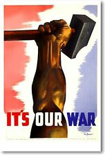 It's Our War - NEW Vintage Reprint POSTER