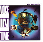 VOICE IN TIME - All Around Us (CD 1992)