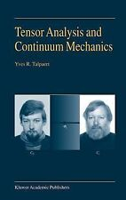 Tensor Analysis and Continuum Mechanics by Yves R. Talpaert (2003, Hardcover)