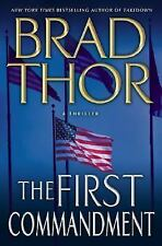 The First Commandment: A Thriller, Brad Thor, Good Condition, Book