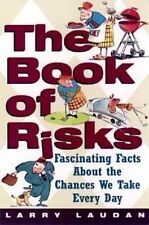 The Book of Risks: Fascinating Facts About the Chances We Take Every D-ExLibrary