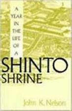 A Year in the Life of a Shinto Shrine, Nelson, John K., Good Book