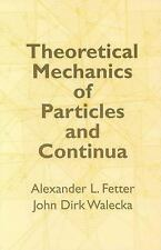 Theoretical Mechanics of Particles and Continua by Alexander L. Fetter and...