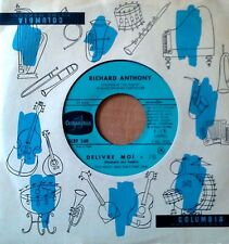 RICHARD ANTHONY - DELIVRE MOI (UNCHAIN MY HEART) - COLUMBIA 45 - FRENCH PRESSING