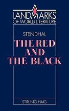 Stendhal: The Red and the Black (Landmarks of World Literature)