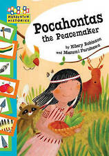 Hopscotch Histories: Pocahontas the Peacemaker, Robinson, Hilary, New condition,
