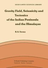 Gravity Field, Seismicity and Tectonics of the Indian Peninsula and the Himalaya