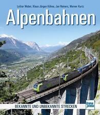 ALPENBAHNEN - Bekannte und unbekannte Strecken von Lothar Weber, Jan Reiners