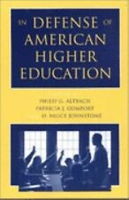 In Defense of American Higher Education by Philip G. Altbach, Patricia J....