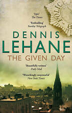 The Given Day by Dennis Lehane (Paperback, 2009)