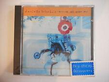 DANIELLE BRISEBOIS : ARRIVE ALL OVER YOU - [ CD ALBUM NEUF ] --  PORT GRATUIT