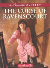 The Curse of Ravenscourt: A Samantha Mystery American Girl Beforever Mysteries