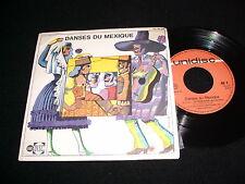 LOS MARIACHIS  DANSES DU MEXIQUE  45 Rpm Vinyl~France Pressing~UNIDISC EX45318