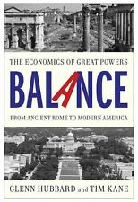 Balance: The Economics of Great Powers from Ancient Rome to Modern America...