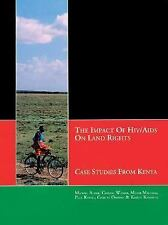 The Impact of HIVAIDS on Land Rights: Case Studies from Kenya