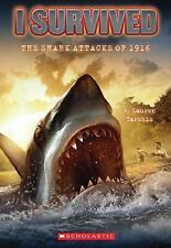 I Survived:  The Shark Attacks of 1916, Lauren Tarshis, Good Book