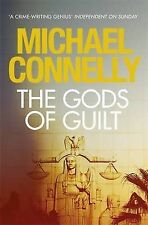 The Gods of Guilt (Harry Bosch Series) Connelly, Michael Very Good Book