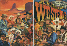 A Pictorial History of Westerns by Michael Parkinson and Clyde Jeavons-1973