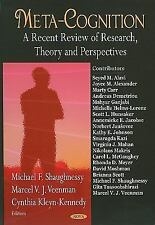 Meta-Cognition: A Recent Review of Research, Theory, and Perspectives, Michael F