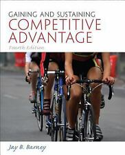 Gaining And Sustaining Competitive Advantage 4Th Ed. Int'L Edition