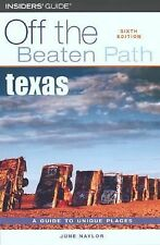 VG, Texas Off the Beaten Path, 6th (Off the Beaten Path Series), Naylor, June, 0