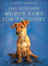 One Hundred Muddy Paws for Thought by Simon Whaley (Paperback, 2004)