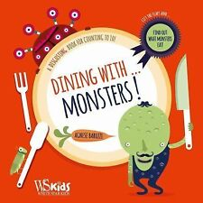 Dining With... Monsters! : A Disgusting Way to Count To 10! (2015, Hardcover)