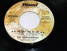 Independents:  The First Time We Met / Show Me How  [Unplayed Copy]