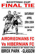 1924 SCOTTISH CUP FINAL - AIRDRIE (WINNERS) V HIBERNIAN - VINTAGE STYLE POSTER