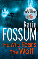 He Who Fears the Wolf by Karin Fossum (Paperback, 2013)