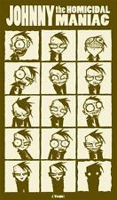 ~~ JOHNNY THE HOMICIDAL MANIAC POSTER #4 ~ JHONEN VASQUEZ ~ HARD TO FIND! ~~