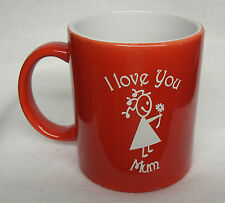 Red Coffee Mug - I Love You Mum with a girl and a flower Sand Etched on it.