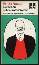 Roda Roda Der Mann mit der roten Weste Anekdoten Schwänke Geschichten Schwank