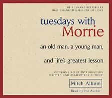 Tuesdays with Morrie : An Old Man, a Young Man, and Life's Greatest Lesson