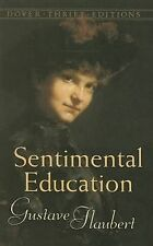 Sentimental Education : The Story of a Young Man by Gustave Flaubert (2006,...