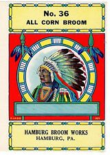 BROOM LABEL VINTAGE 1950S ORIGINAL NATIVE AMERICAN INDIAN CHIEF HAMBURG PENN