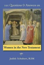 101 Questions & Answers on Women in the New Testament (101 Question and Answers
