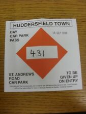 14/09/1999 Ticket: Huddersfield Town v Notts County [St Andrews Road Car Park Pa