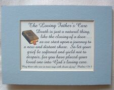 LOVING FATHER'S CARE Death SYMPATHY Journey GOD LOVE Psalms verses poems plaques