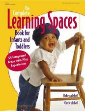 COMPLETE LEARNING SPACES BOOK FOR INFANTS & TODDLERS (Gryphon House Bo-ExLibrary