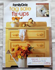 FAMILY CIRCLE TAG SALE FIX-UPS Book NEW! Paint Furniture Easy Decorating Ideas