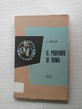 IL PROFUMO DI ROMA Luigi Veuillot Gennaro Auletta Paoline Maestri 1958 romanzo