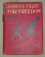 "WILSON ""JAPAN'S FIGHT FOR FREEDOM"" RUSSIAN & JAPAN WAR 1905 VOL II LOTS PICTURES"