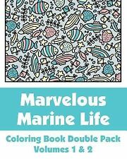 Marvelous Marine Life Coloring Book Vol. 1 & 2, Pack by H. R. Wallace H.R....