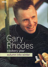 Gary Rhodes' Cookery Year: Autumn into Winter by Gary Rhodes (Hardback, 2002)