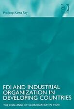 Fdi And Industrial Organization in Developing Countries: The Challenge of Global