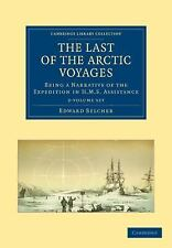 The Last of the Arctic Voyages 2 Volume Set