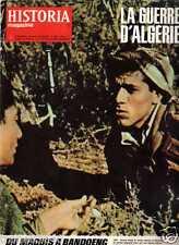 LA GUERRE D'ALGERIE du maquis à bandoeng-l'algérie des seigneurs HISTORIA n° 200