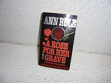 A Rose for Her Grave : And Other True Cases 1 by Ann Rule Paperback Book