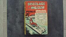 Magazine Bricolage et Maison - n°69 - 08/1955
